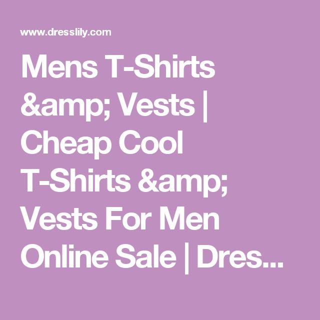 Mens T-Shirts & Vests | Cheap Cool T-Shirts & Vests For Men Online Sale | DressLily.com