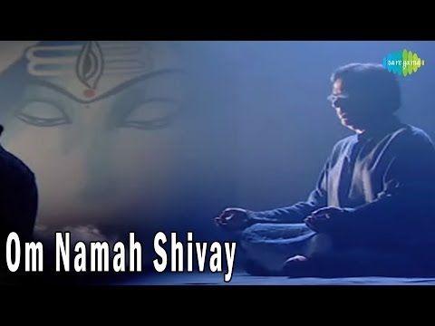 Om Namah Shivay - Lord Shiva | Jagjit Singh Bhajans - Om Chanting by Jagjit Singh - YouTube