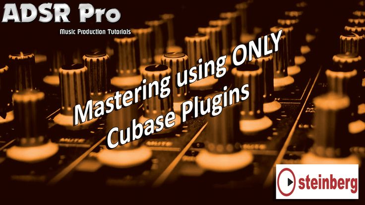 Mastering Audio Stems Using ONLY Steinberg Cubase Plugins