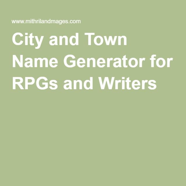 City and Town Name Generator for RPGs and Writers