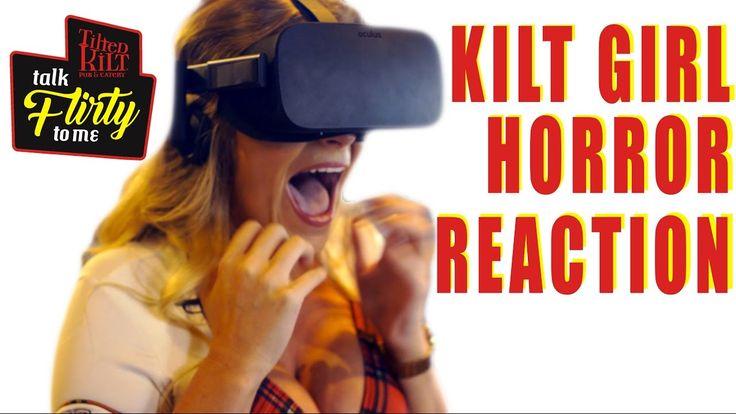 VR HORROR REACTION - Talk Flirty to Me - Tilted Kilt