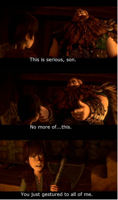 How To Train Your Dragon... Easily one of my favorite movies and quotes.