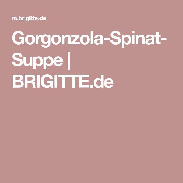 Gorgonzola-Spinat-Suppe   BRIGITTE.de