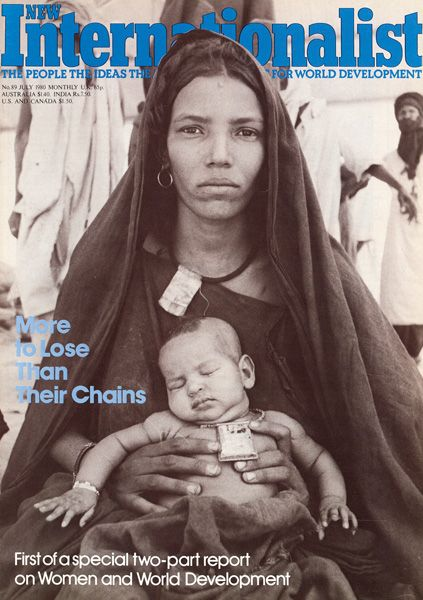 New Internationalist magazine, Issue 089 'More to Lose Than Their Chains - First of a special two-part report on Women and World Development' July 1980