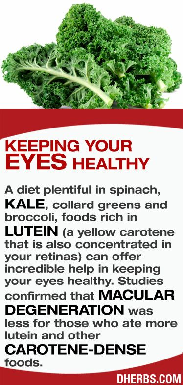 A diet plentiful in spinach, kale, collard greens and broccoli, foods rich in lutein (a yellow carotene that is also concentrated in your retinas) can offer incredible help in keeping your eyes healthy. Studies confirmed that macular degeneration was less for those who ate more lutein and other carotene-dense foods. #dherbs #healthtips
