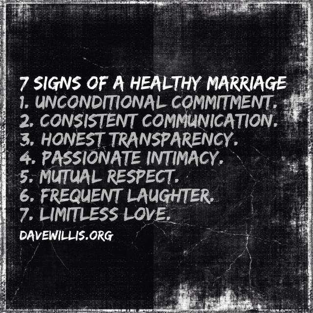Dave Willis marriage quote davewillis.org 7 signs of a healthy marriage