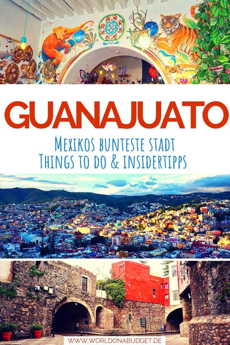 Guanajuato Mexiko – ein Travelguide zur bunten Silberstadt voller Kultur