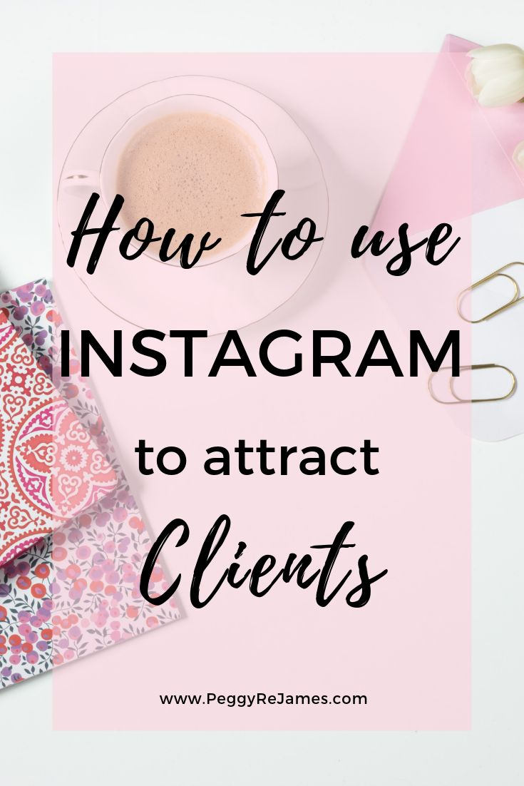Using Instagram to attract clients