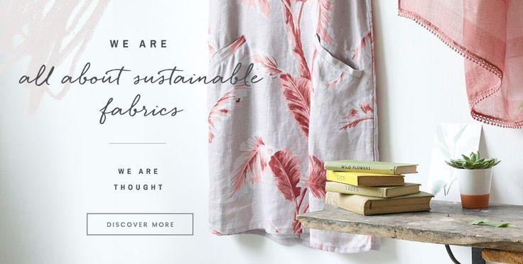 We Are Thought - Sustainable Fabrics