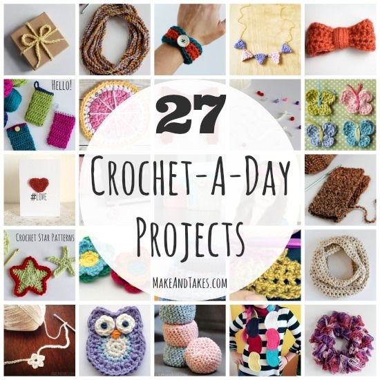 27 Crochet Patterns and Tutorials for our Crochet-A-Day series @Yaffa Rasowsky and Takes.com. You can crochet them all in a day!