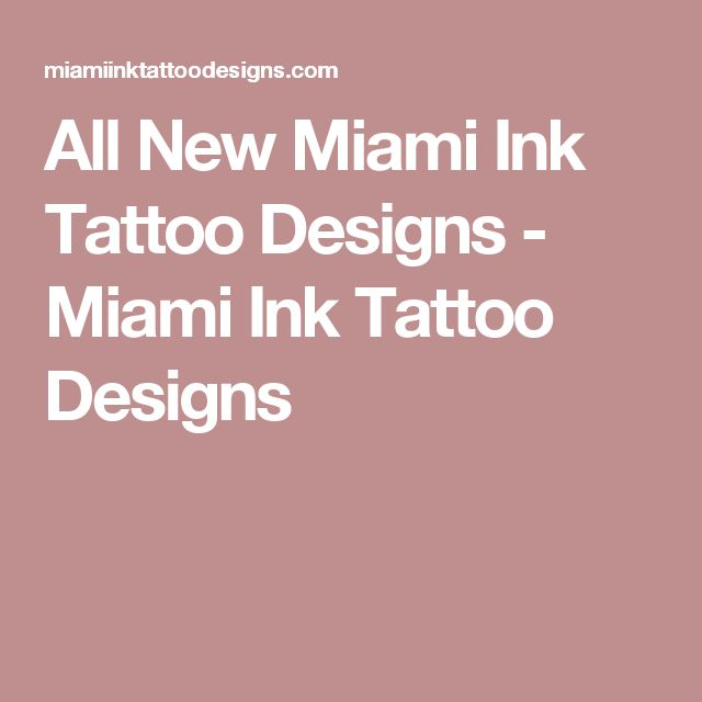 All New Miami Ink Tattoo Designs - Miami Ink Tattoo Designs