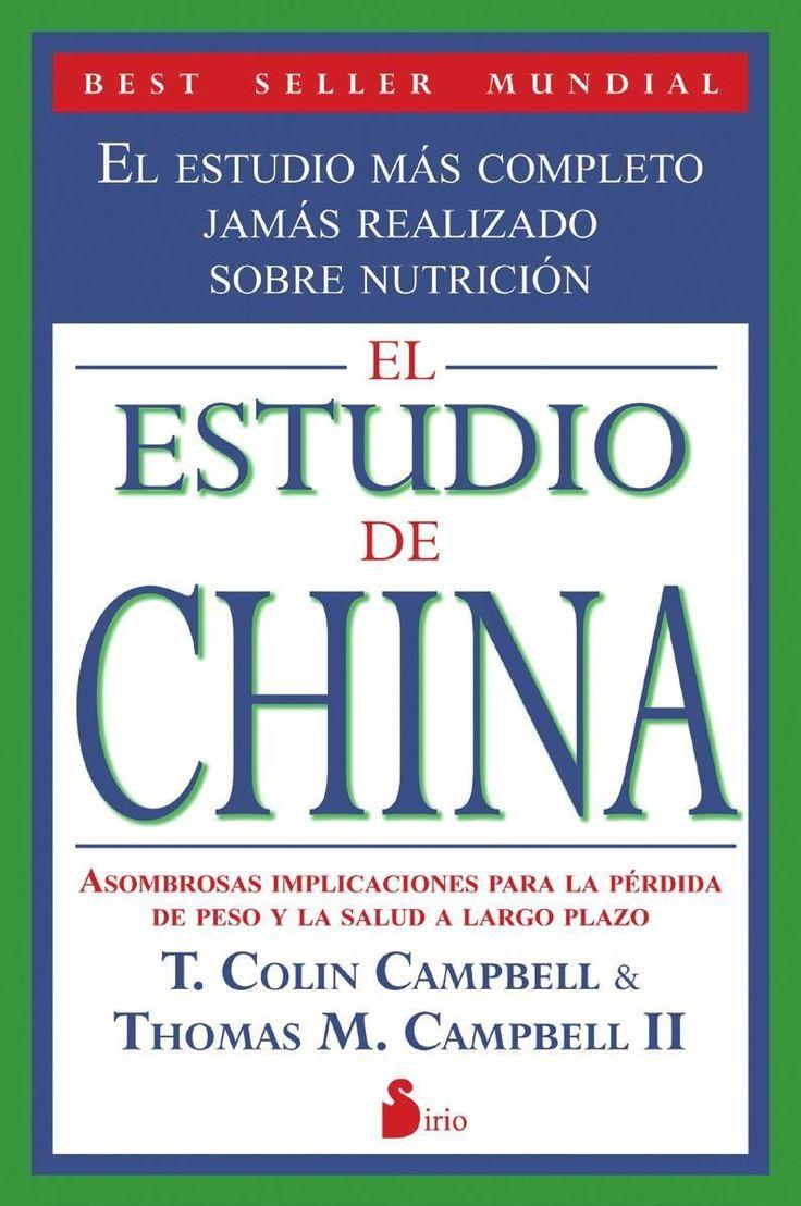 El estudio de China / T. Colin Campbell & Thomas M. Campbell II [Málaga] : Editorial Sirio, D.L. 2013