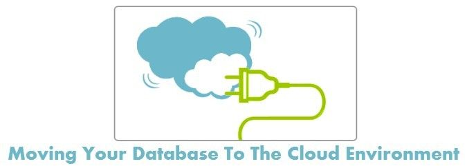 Article on Points to be considered while moving your database to the cloud environment including information on its performance, visibility, testing, planning and etc.