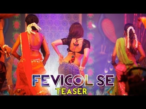 http://youthsclub.com/official-teaser-of-fevicol-se-song-from-dabangg-2-item-song-of-kareena-kapoor-khan/  Official Teaser of Fevicol Se song from Dabangg 2- Item song of Kareena Kapoor Khan