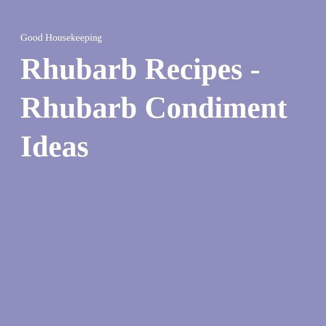 Rhubarb Recipes - Rhubarb Condiment Ideas