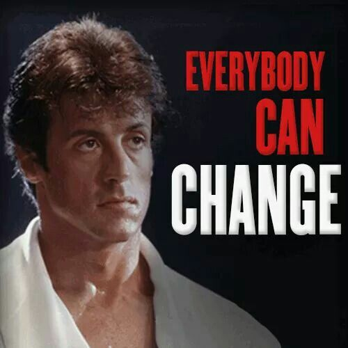 Everybody can change