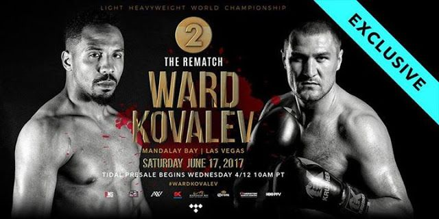 Regarder:- Sergey Kovalev vs Andre Ward 2 en direct streaming 17 de juin 2017 sur HBO Boxe le combat revanche