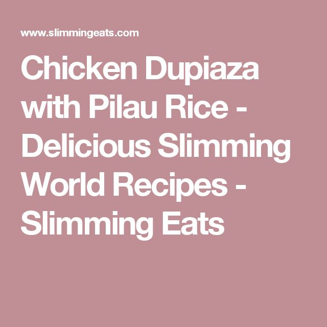 Chicken Dupiaza with Pilau Rice - Delicious Slimming World Recipes - Slimming Eats