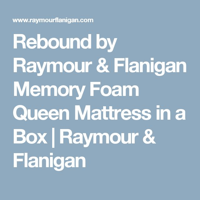 Rebound by Raymour & Flanigan Memory Foam Queen Mattress in a Box   Raymour & Flanigan