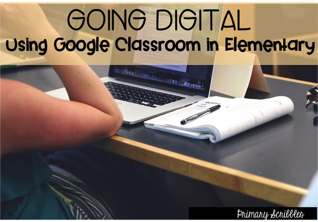 Ways to Use Google Classroom in the Elementary Classroom | Primary Scribbles