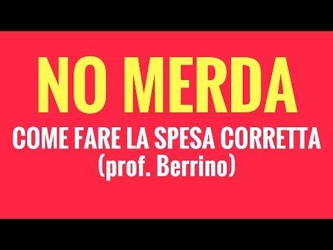 SPESA SANA: Le abitudini letali - Il prof. Berrino: quali alimenti prevengono malattie e tumori - YouTube