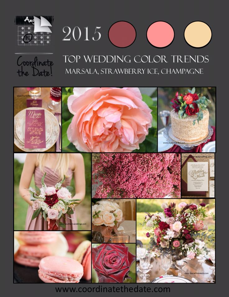 It's that time of year again...top five color combos for 2015... Marsala, Strawberry Ice, Champagne For your #springwedding or your #summerwedding, #pantone colors at their finest!  #colorcombos #wedding #events #coordinatethedate  www.coordinatethedate.com