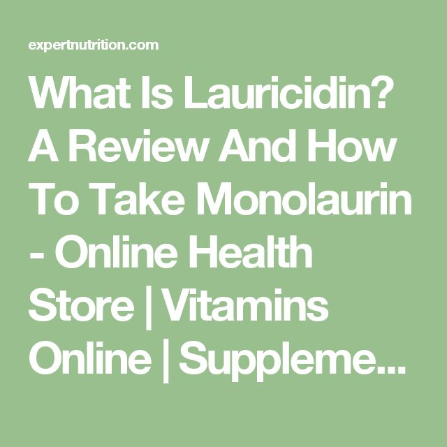 What Is Lauricidin? A Review And How To Take Monolaurin - Online Health Store | Vitamins Online | Supplements Online Expert Nutrition Center