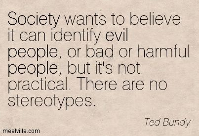 Ted Bundy quotes and sayings