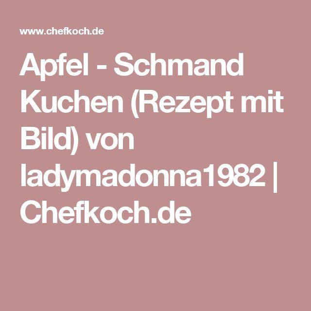 Apfel - Schmand Kuchen (Rezept mit Bild) von ladymadonna1982 | Chefkoch.de