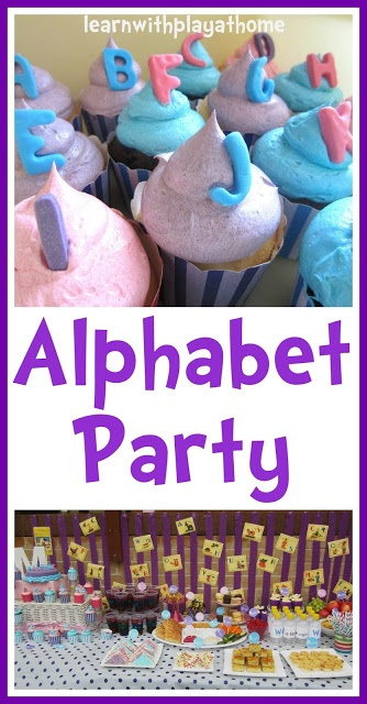 TONS OF BDAY IDEAS and pictures - Alphabet Learn with Play at home: Alphabet Party