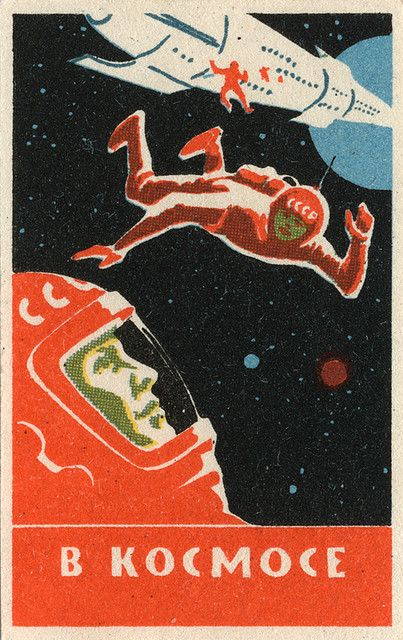 Societ post card. I like this. When I have my star tattoos, it might be nice to also have a soviet astronaut woman floating amongst them.