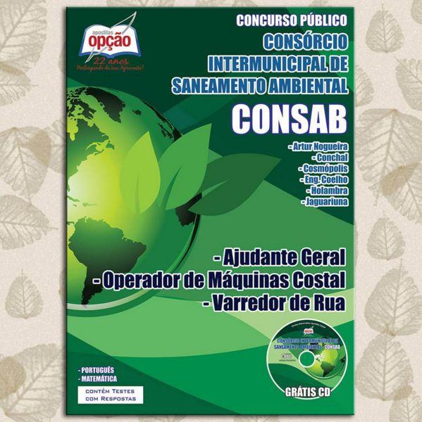 Apostila Seleção Pública Consórcio Intermunicipal de Saneamento Ambiental - CONSAB / 2015-2016: - Cargos: Ajudante Geral, Operador de Máquina Costal e Varredor de Rua