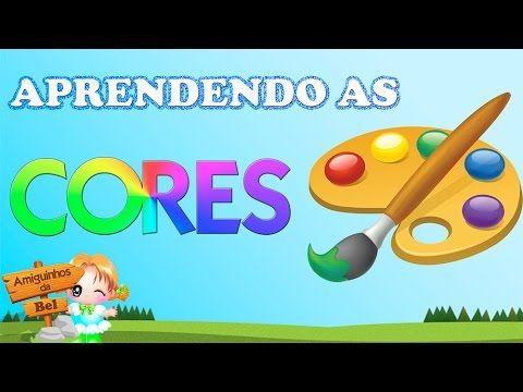 APRENDENDO AS CORES - YouTube