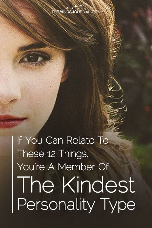 If You Have These 12 Characteristics, You're A Member Of The Kindest Personality Type - https://themindsjournal.com/kindest-personality-characteristics/