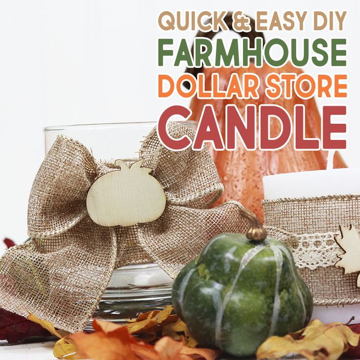 Quick and Easy DIY Farmhouse Dollar Store Candle