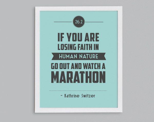 Marathon 26.2 Kathrine Switzer Retro Print - Typographic Inspirational Running Quote - 8x10. $15.00, via Etsy.