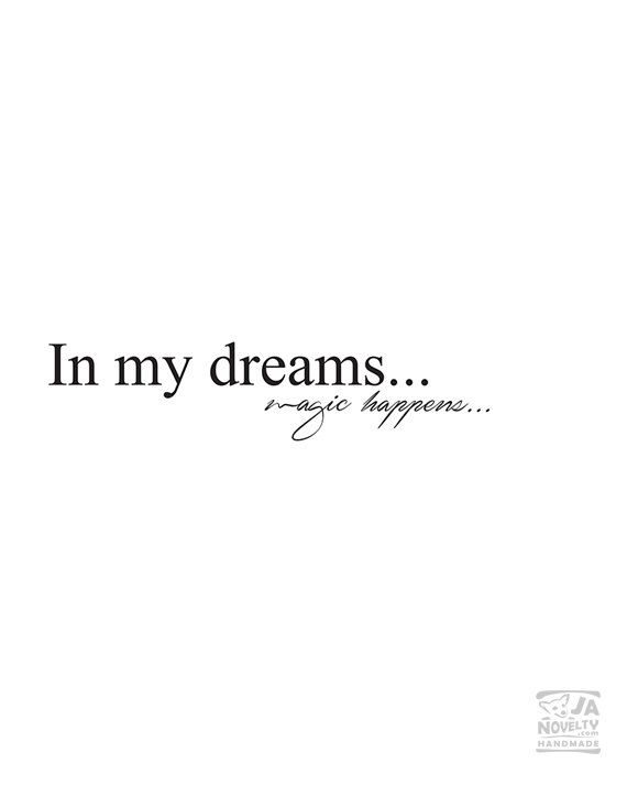 In my dreams Quote Typography print Typography by JAnoveltyDeSign