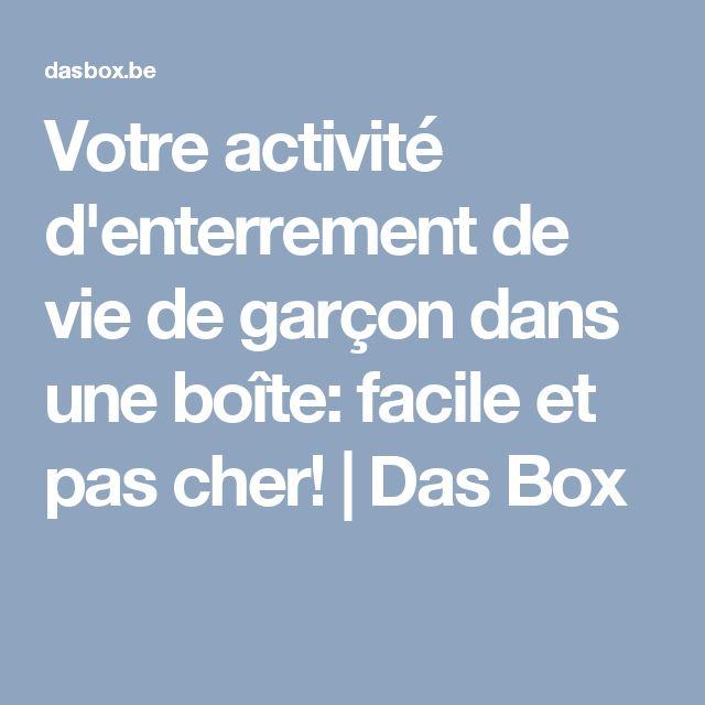 Votre activité d'enterrement de vie de garçon dans une boîte: facile et pas cher!   Das Box