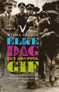 Elke dag een druppel gif (Wilma Geldof)  5 sterren (!)
