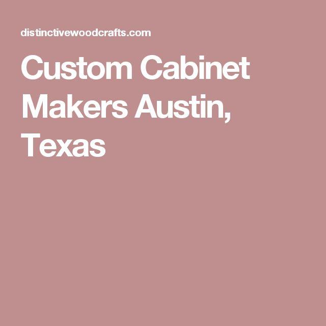 Custom Cabinet Makers Austin, Texas