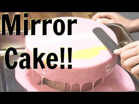 How To Make A Mirror Glaze Cake - CAKE STYLE - YouTube