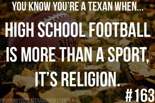 Need to explain to people who don't understand that high school football is a Friday night tradition, and college football is a Saturday tradition. You know, so they don't get confused.