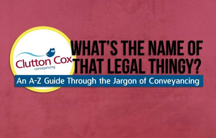 What's The Name of That Legal Thingy? Demistifying the conveyancing process #Conveyancing #Conveyancer #Jargon