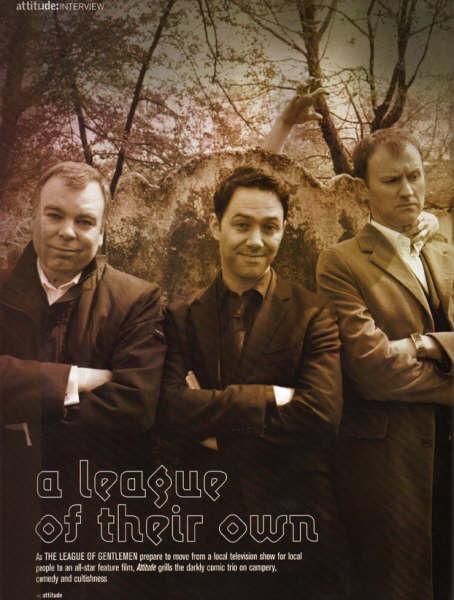 A League of Gentlemen- Steve Pemmberton, Reece Shearsmith, Mark Gatiss