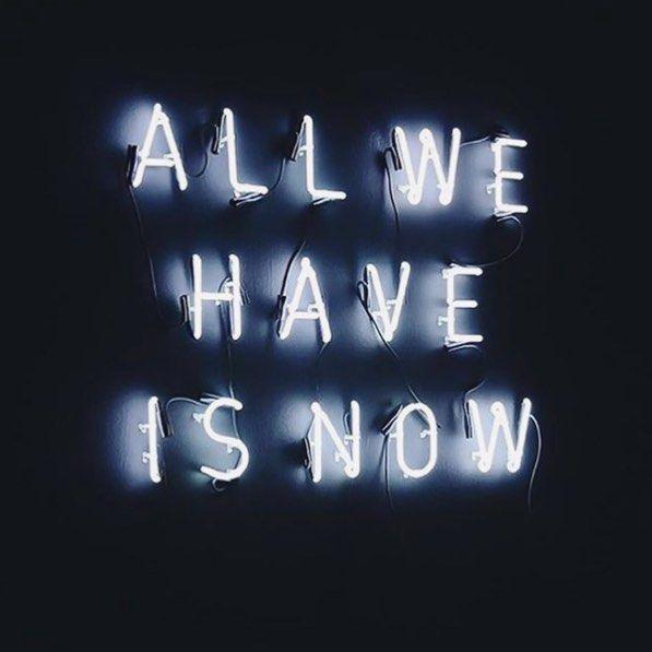 #now #allwehaveisnow #quote #quotestoliveby #quotesaboutlife #quoteoftheday #letsgo #dosomething #inspire #motivation #somuchtodo #startsomewhere #motivationalquotes #motivate #neonsign #inspiration #inspirationalquotes #doit