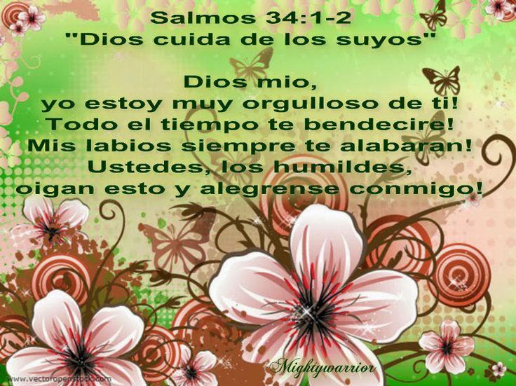 """JESUS PODEROSO GUERRERO: Salmos 34:1-2~~~"""" Dios cuida de los suyos """""""