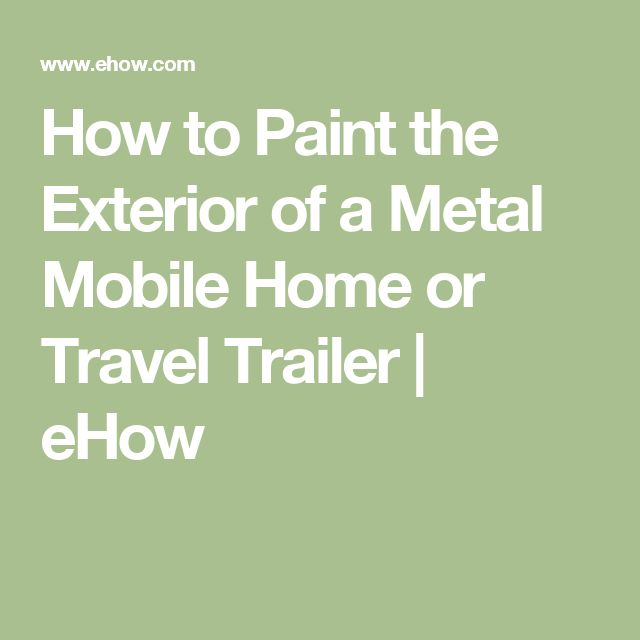 mobile home or travel trailer how to paint a mobile home exterior. Black Bedroom Furniture Sets. Home Design Ideas