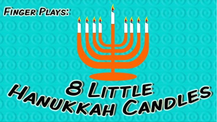 8 Little Candles   Hanukkah finger play song for children