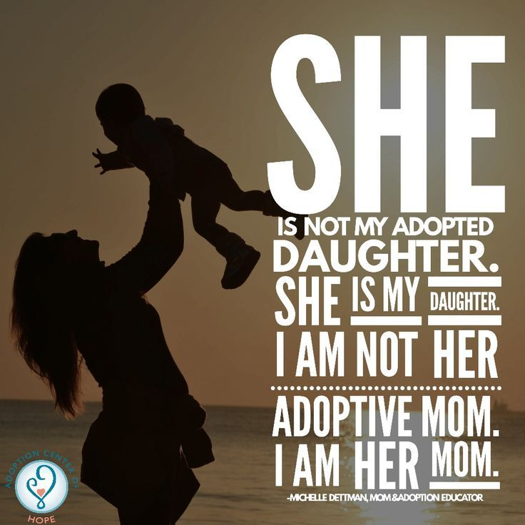 Family Is Family She Is Not My Adopted Daughter She Is My Daughter Adoption Quotes Adopting A Child Adoptive Mom