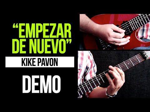 """EMPEZAR DE NUEVO"" Kike Pavon - DEMO | COVER"